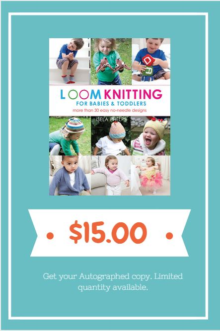 Loom Knitting for Babies & Toddlers Book